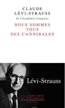 Un recueil d'inédits de Claude Lévi-Strauss vient de paraître