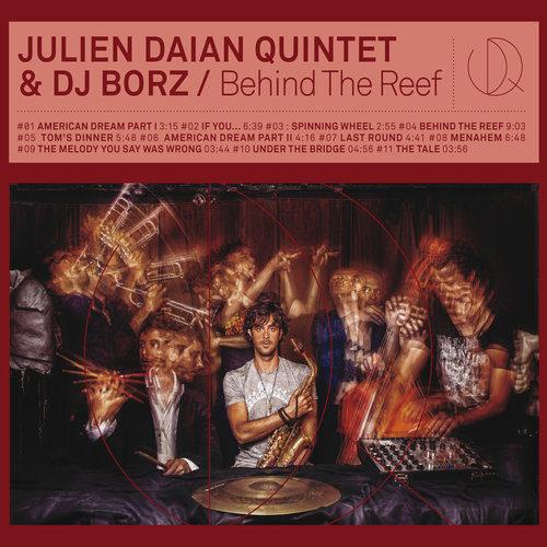 Gagnez 5×2 places pour le concert de Julien Daian Quintet & DJ Borz au New Morning, le 2 avril