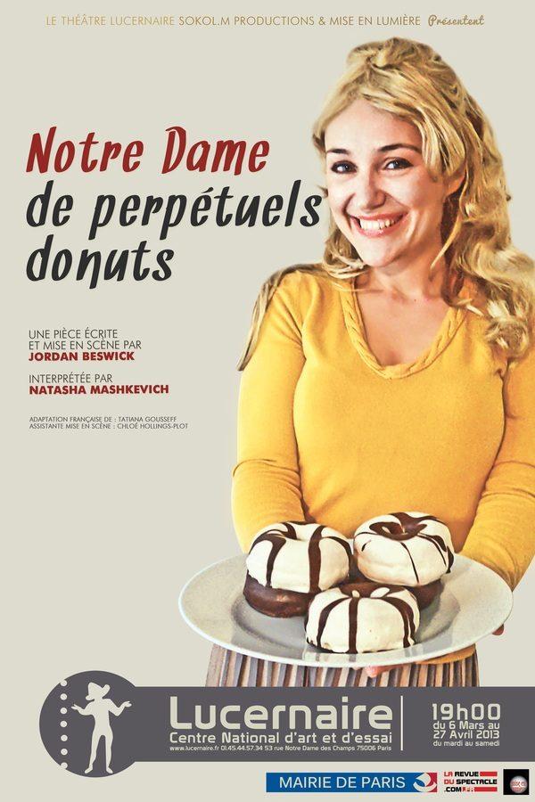 Notre Dame de perpétuels donuts, une très belle pièce au Lucernaire
