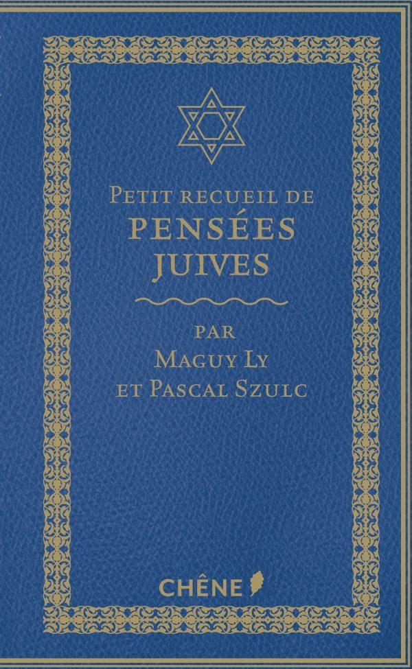 Pascal Szulc et Maguy Ly rassemblent l'identité juive dans un recueil de pensées