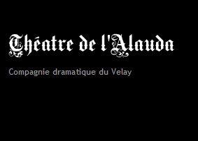 L'Alauda-Compagnie dramatique du Velay