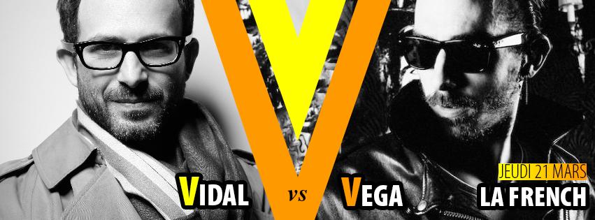 Gagnez 5×2 places pour La French, Vidal VS Vega, le jeudi 21 mars chez Régine