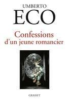 Confessions d'un jeune romancier : Umberto Eco livre ses secrets d'auteurs
