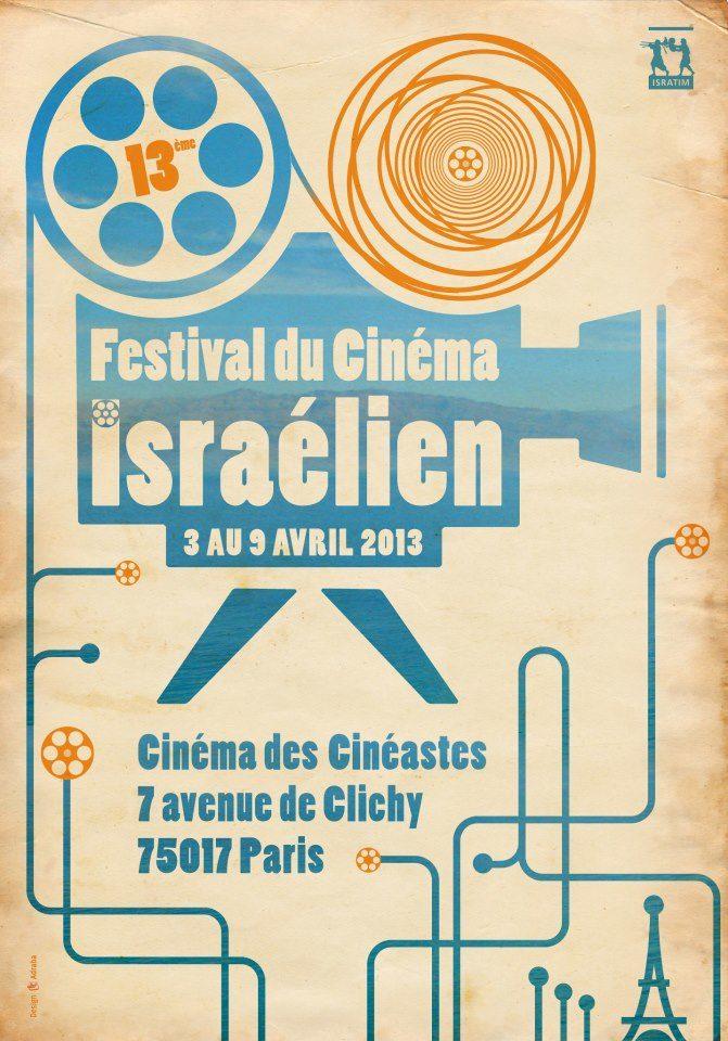 La 13ème édition du festival du Film Israélien de Paris aura lieu du 3 au 9 avril 2013