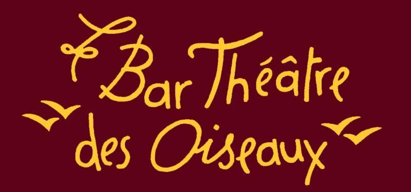 Bar Théâtre des Oiseaux