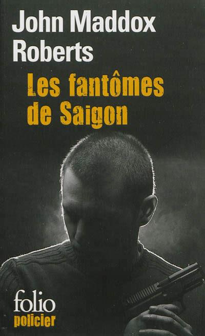 « Les fantômes de Saigon », John Maddox Roberts, this is the end…
