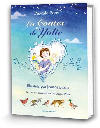 Les Contes de Yolie de Pascale Pons