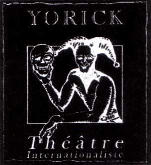 La Compagnie Yorick-Théâtre internationaliste