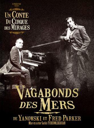 Le cirque des mirages vous conte <i></noscript>Le vagabond des mers</i> au Théâtre Michel