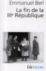 E. Berl – La fin de la IIIe République