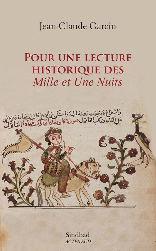 Jean-Claude Garcin fait une lecture historique des Mille et une nuits