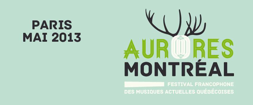 Le festival Aurores Montréal fait souffler un vent de francophonie sur paris du 30 avril au 4 mai