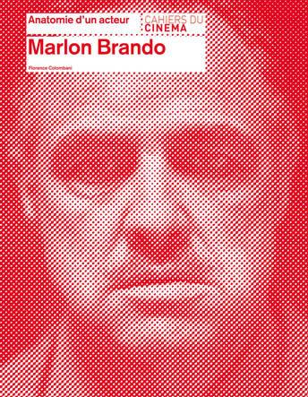 Anatomie de Marlon Brando, avec Florence Colombani