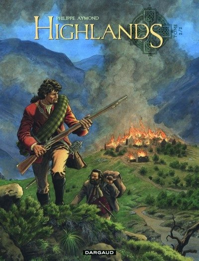 Highlands tome 2 de Philippe Aymont