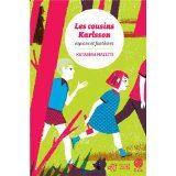 Les cousins Karlsson de Katarina Mazetti