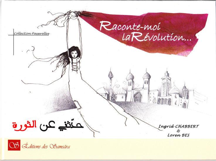 Raconte-moi la Révolution…d'Ingrid Chabbert et Loren Bes