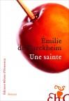 Emilie de Turckheim - Une sainte