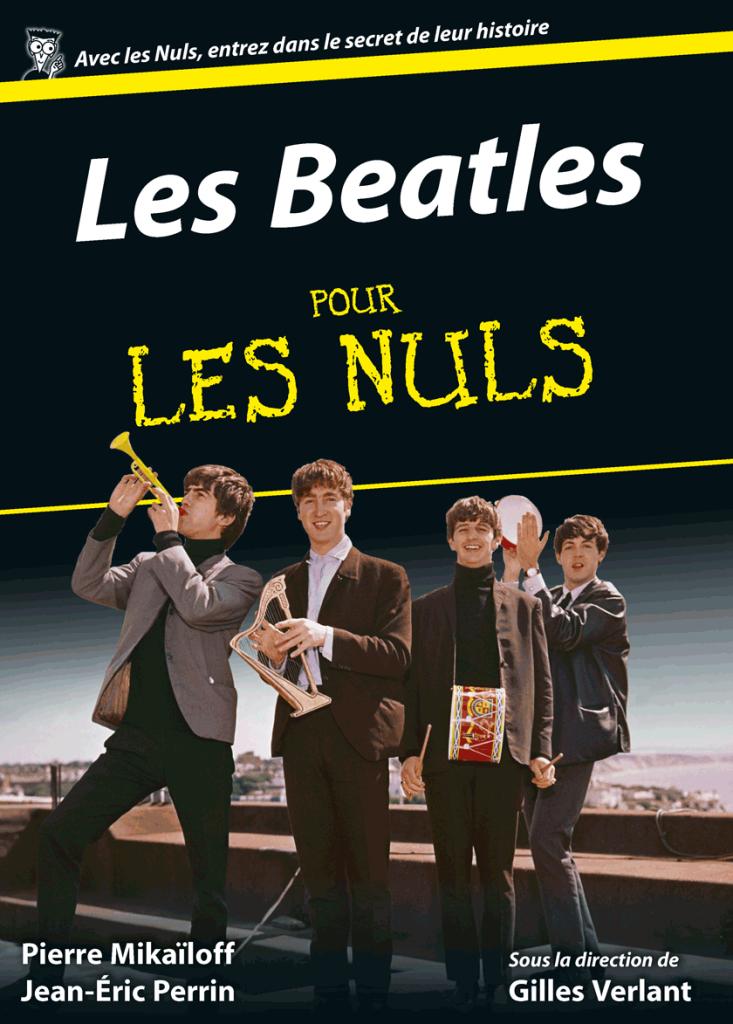Les Beatles pour les nuls : le quatuor mythique de Liverpool à partir de zéro
