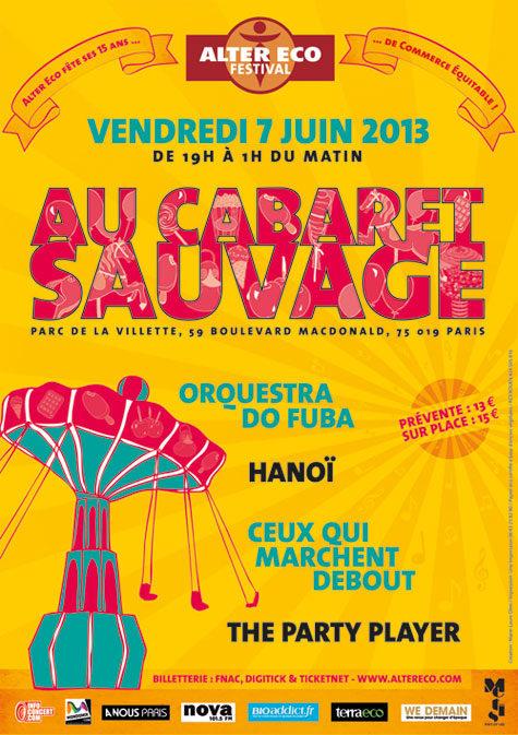 Dansez Bio et mangez Equitable à l'Alter Eco Festival, le 7 juin 2013 au Cabaret Sauvage