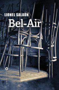 Bel-Air : le retour de Lionel Salaün chez Liana Levi