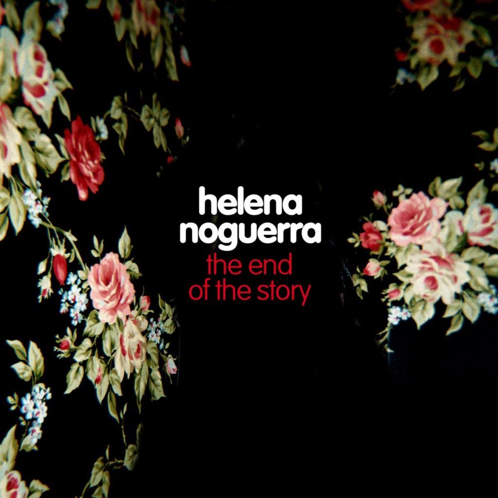 Helena Noguerra, Année zéro premier clip de l'album très attendu, «The end of the Story»