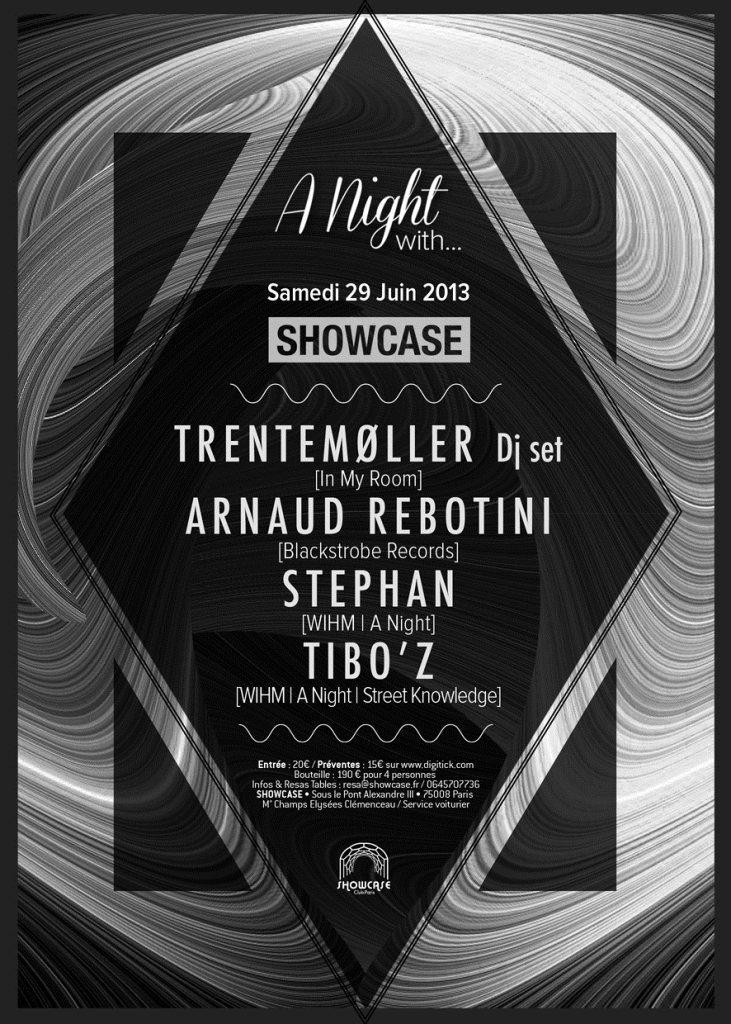 Gagnez 10×2 places A NIGHT WITH… TRENTEMØLLER, ARNAUD REBOTINI, STEPHAN & TIBO'Z au Showcase, le 29 juin