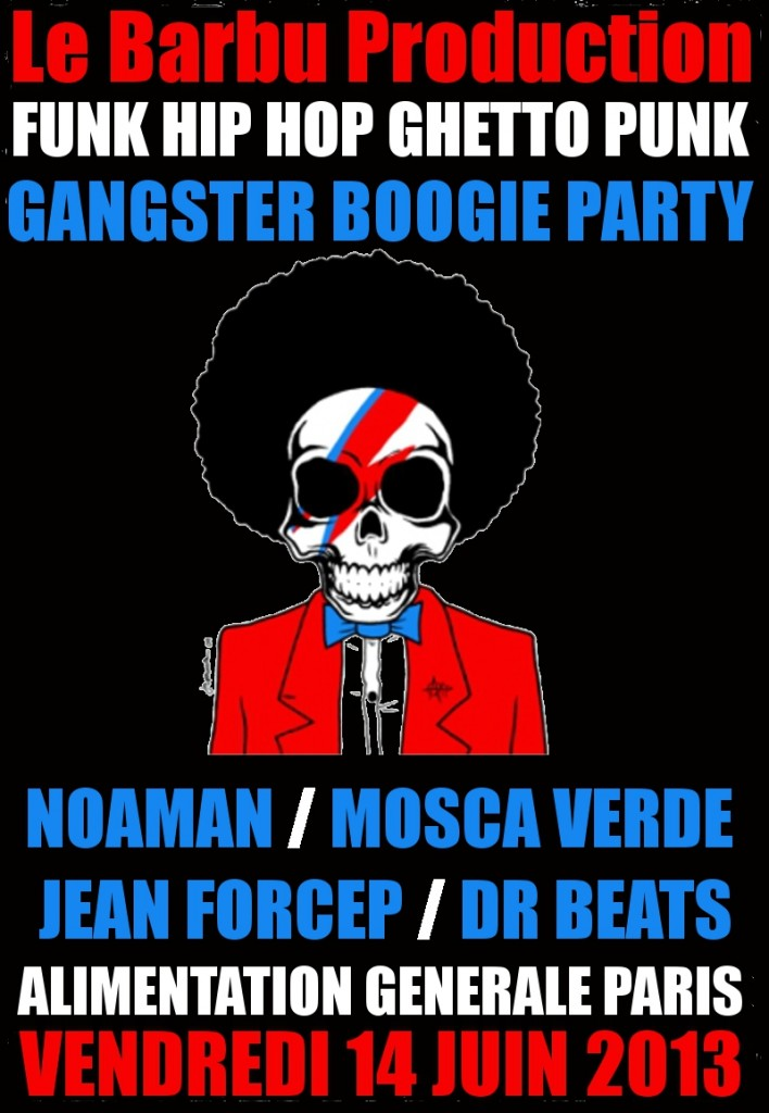 VENDREDI 14 JUIN /// GANGSTER BOOGIE PARTY /// ALIMENTATION GENERALE PARIS !!!!