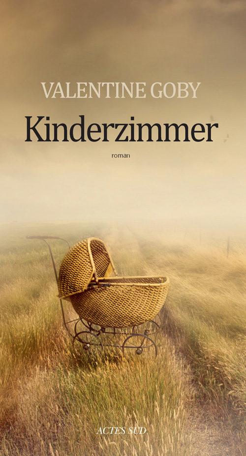 Kinderzimmer : Valentine Goby pousse la porte de la « maternité » de Ravensbrück
