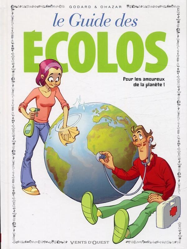Le guide des écolos ou comment rire vert