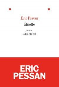 Muette : Eric Pessan subtile petite voix intérieure d'une adolescente en fugue