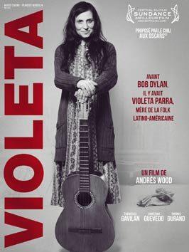 Violeta, le film déjà culte de Andrés Wood sur Violeta Parra disponible en dvd