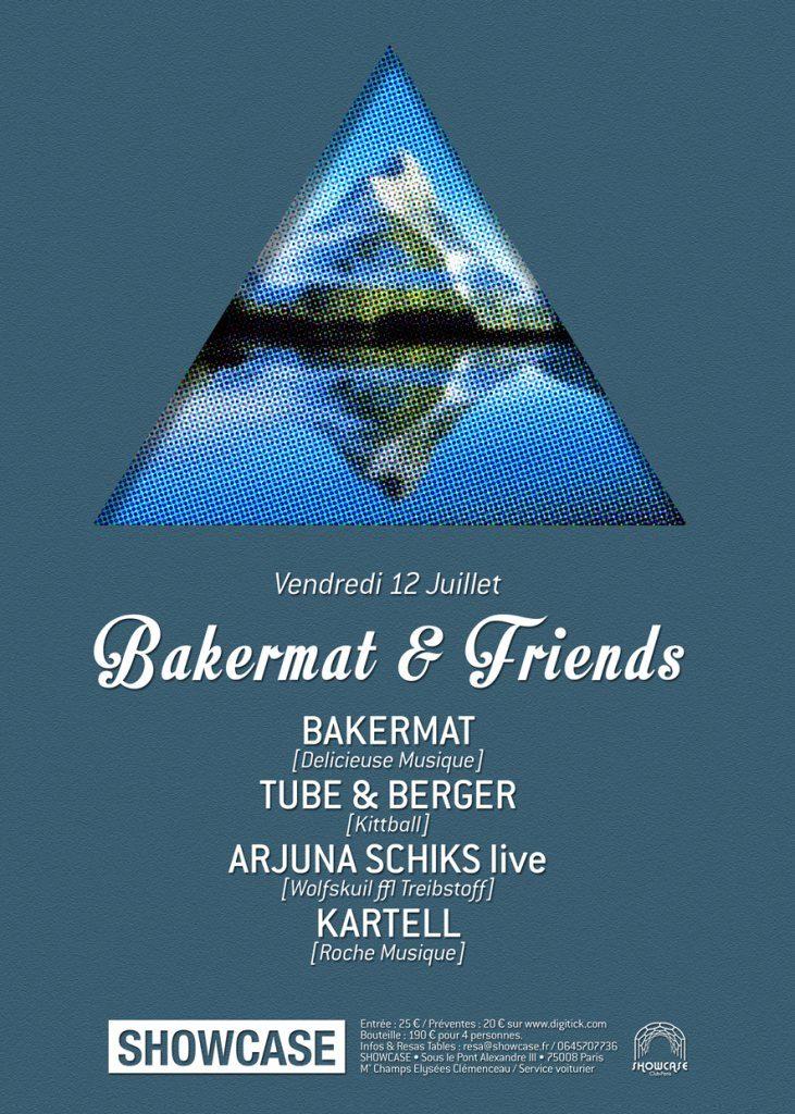 Gagnez 2×2 places pour la soirée BAKERMAT & FRIENDS, au Showcase le 12 juillet 2013