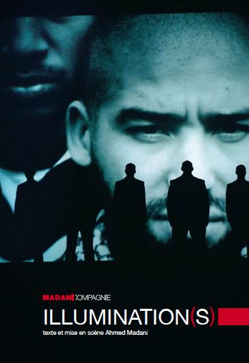 [Avignon Off] Illumination(s) de Ahmed Madani : La claque du OFF!