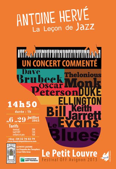 [Avignon Off] Antoine Hervé, la leçon de Jazz d'un pianiste débridé.