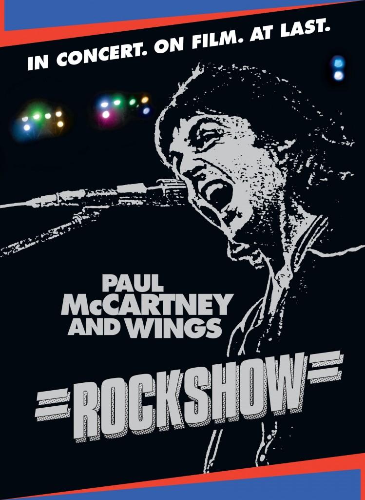 « Wings Over America » et « Rockshow», le choc Paul Mac Cartney