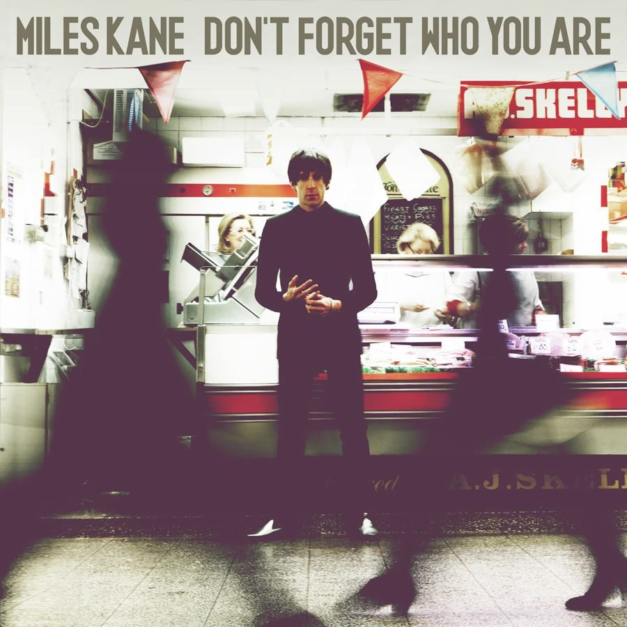 [Chronique] Miles Kane, « Don't Forget Who You are »