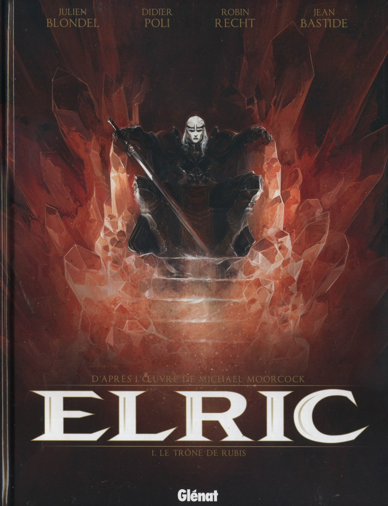 Elric tome 1 : Le trône de rubis : La dark fantasy a trouvé son maître