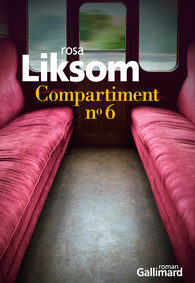 Compartiment n°6 de Rosa Liksom