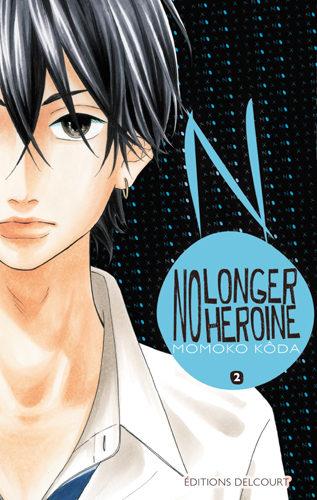No longer heroïne T2 : un nouveau prince pas si charmant