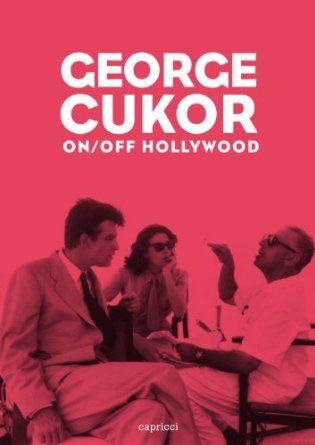 George Cukor On/off Collectif
