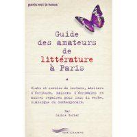 Guide des amateurs de littérature à Paris de Sophie Herber