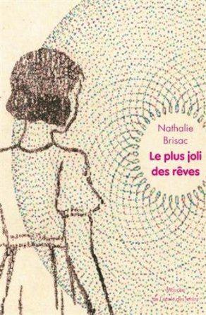 Le plus joli des rêves de Nathalie Brisac