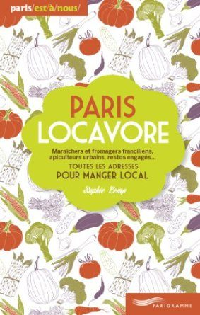 Paris locavore de Sophie Lemp