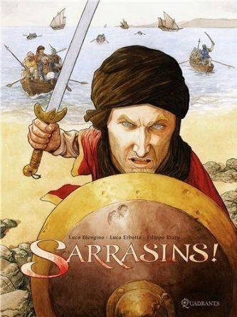 Sarrasins! de Luca Blengino & Luca Erbetta