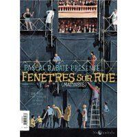 Pascal Rabaté présente…Fenêtres sur Rue (Matinées/Soirées)