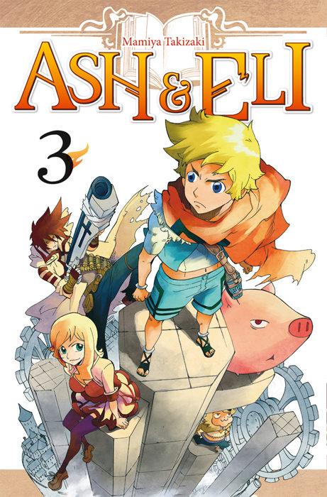 Ash & Eli tome 3 : un voyage magique