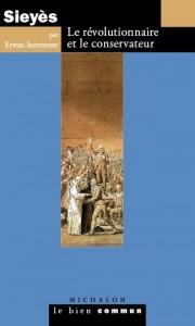 Erwan Sommerer, Sieyès. Le révolutionnaire et le conservateur
