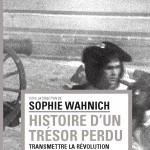 S. Wahnich (dir.), Histoire d'un trésor perdu
