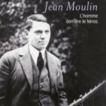 Thomas Rabino, L'autre Jean Moulin. L'homme derrière le héros