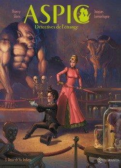 Aspic, détectives de l'étrange tome 3 – Deux ch'tis indiens